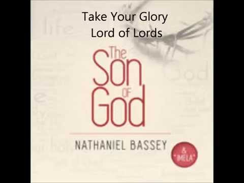 NATHANIEL BASSEY - TAKE YOUR GLORY