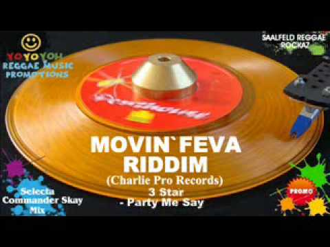 Movin Feva Riddim Mix [February 2012] [Mix March 2012] Charlie Pro Records