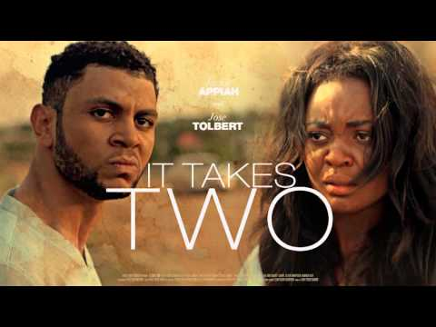 It Takes Two [Official Trailer] Latest 2016 Nigerian Nollywood Drama Movie