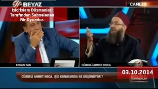 Cübbeli Ahmet Hoca - Işid;İslam Düşmanları Tarafından Sahnelenen Bir Oyundur