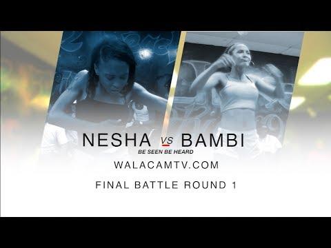 WALACAM ITS ON!!! BAMBIE VS NESHA RD 1 @Battle grounds /DA WARZONE!! - WALACAMTV BE SEEN BE HEARD