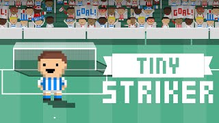 Tiny Striker Trailer