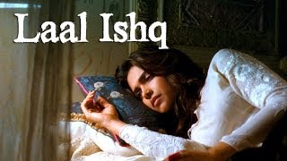 Laal Ishq Song - Goliyon Ki Raasleela Ram-leela Ft. Ranveer Singh&Deepika Padukone