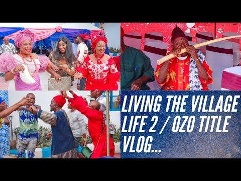 "THE IGBO ""NZE N' OZO"" CHIEFTAINCY TITLE VLOG/NIGERIA VILLAGE LIFE(AFRICAN TRADITIONS AND CULTURE )"