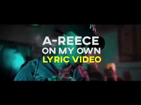 A-Reece - On My Own (LYRIC Video)