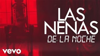 Pusho - Las Nenas De La Noche      (Single + Lyric Video)