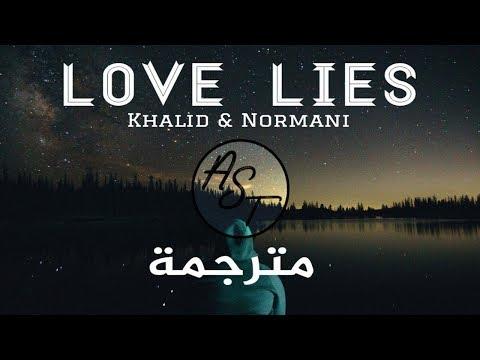 Video Khalid & Normani - Love Lies | Lyrics Video | مترجمة download in MP3, 3GP, MP4, WEBM, AVI, FLV January 2017