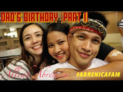 Dad's Birthday (PART 1) #AbrenicaFam