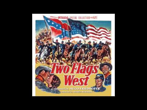 Two Flags West | Soundtrack Suite (Hugo Friedhofer)