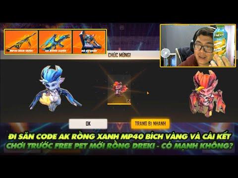 Free Fire| Đi săn code AK rồng xanh MP40 bích vàng và cái kết - Chơi trước Free rồng Dreki mới