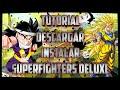 Tutorial | Descargar e instalar el Superfighters Deluxe full | Mas gameplay!!!