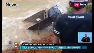 Video [Video Amatir] Truk Bermuatan Pupuk Masuk Jurang di Mandailing Natal - iNews Siang 11/11 MP3, 3GP, MP4, WEBM, AVI, FLV November 2018