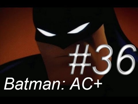 Let's Play Batman Arkham City AGAIN!!! – Episode 36: FIRST TRY!!!