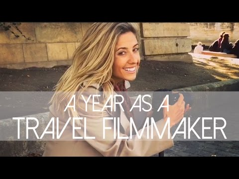 A Year as a Travel Filmmaker