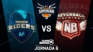 SUPERLIGA ORANGE - MOVISTAR RIDERS VS NEVERBACK  - Jornada 6 - #SuperligaOrangeCR6