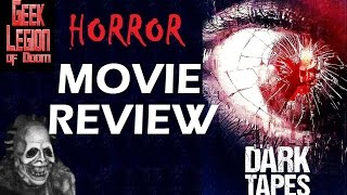 The Dark Tapes   2017 Emilia Ares Zoryan   Found Footage Horror Anthology Movie Review