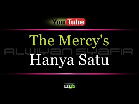 Karaoke The Mercy's - Hanya Satu Mp3