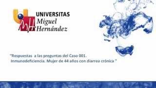 Umh1947 2012-13 Caso001 Inmunodeficiencia Mujer De 44 Años Con Diarrea Crónica