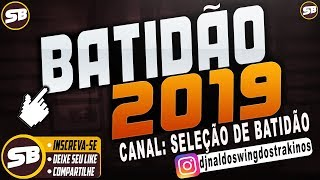 BATIDÃO ROMÂNTICO 2019 SELEÇÃO AS MELHORES ( BREGA FUNK )