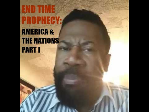 End Time Prophecy Concerning America and The World | Bishop Alfonzo Smith