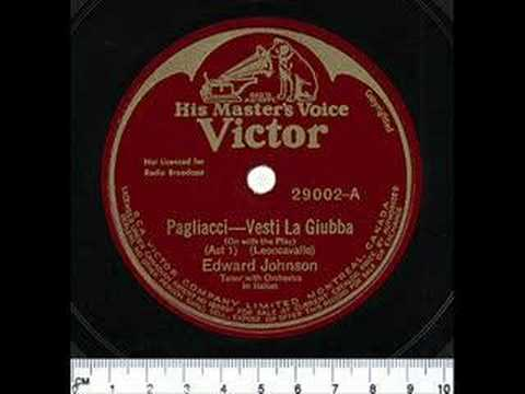 Edward Johnson - Vesti La Giubba - 1928 - From 78 RPM Record