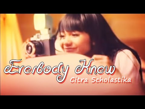 Citra Scholastika - Everybody Knew [Official Music Video]