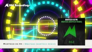 Martech feat PM - Mbatsas (Martech Instrumental Version)