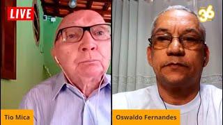 Live Tio Mica e o Artista Plástico Oswaldo Fernandes 29/09/2020