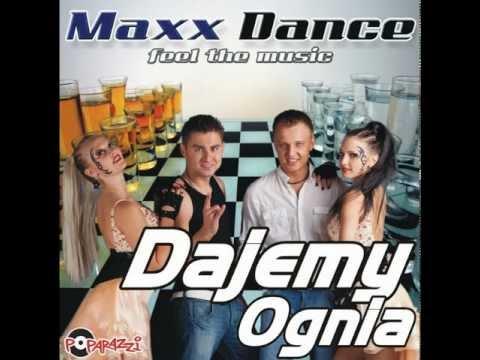 Tekst piosenki Maxx Dance - Dajemy Ognia po polsku