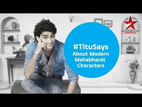 Tu Mera Hero: Titu Says about modern Mahabharat ch