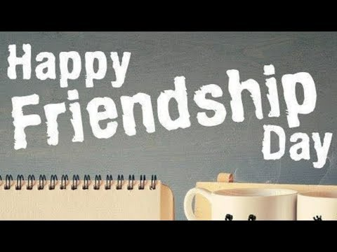 HAPPY FRIENDSHIP DAY 2018  10 BEST QUOTES ON FRIENDSHIP  QUOTES, IMAGES, GREETINGS