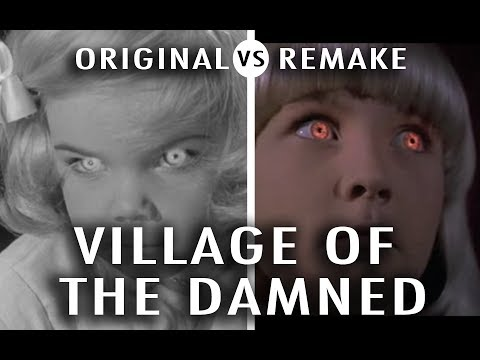 Original Vs Remake: Village Of The Damned