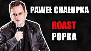 """""""On wygląda jak policjant z Miami po mefedronie!"""" Roast Popka i występ Pawła Chałupki :D"""