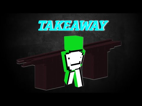 Takeaway (A Dream Minecraft Manhunt Montage)