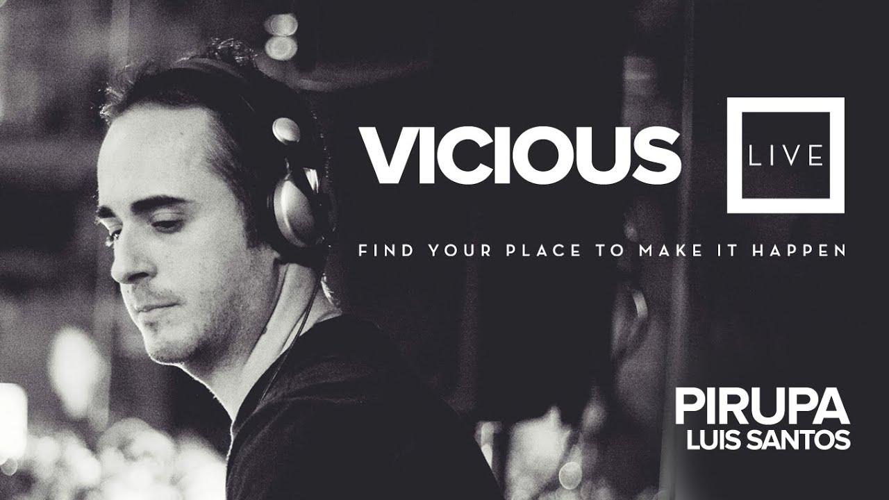 Pirupa and Luis Santos - Live @ Vicious Live 2015