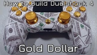 How to build Dualshock 4 Gold Dollar