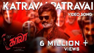 Video Katravai Patravai - Video Song | Kaala (Tamil) | Rajinikanth | Pa Ranjith | Santhosh Narayanan MP3, 3GP, MP4, WEBM, AVI, FLV Maret 2019