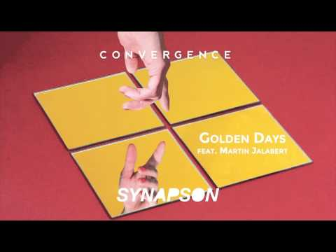 SYNAPSON - GOLDEN DAYS (feat. Martin Jalabert)