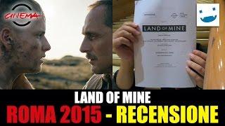 Roma 2015 - Videorecensione: Land of Mine