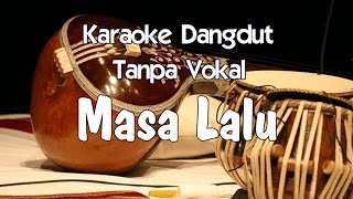 Video Karaoke Masa Lalu (Tanpa Vokal) MP3, 3GP, MP4, WEBM, AVI, FLV November 2017