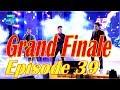 Nepal Idol, Grand Finale,Full Episode 39