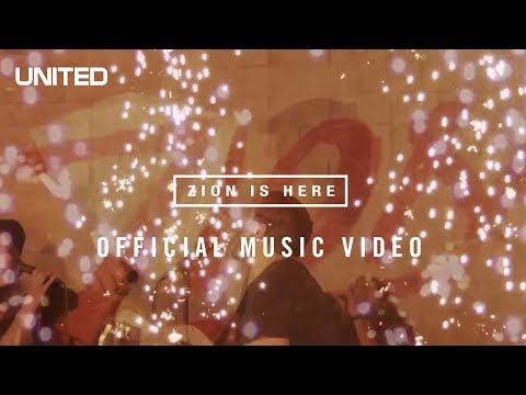 Zion is Here - Hillsong UNITED