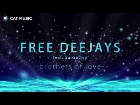 Free Deejay feat Sun Sattva - Brothers of Love