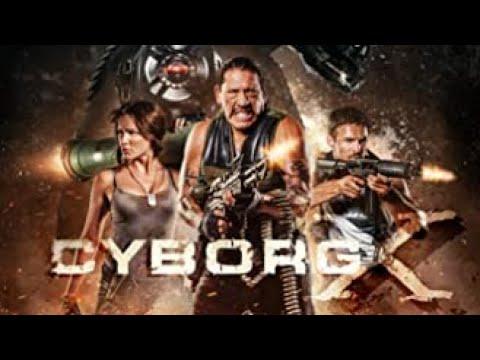 Cyborg X (2016) | Trailer | Eve Mauro | Danny Trejo | Rocky Myers | K. King