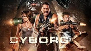 Nonton Cyborg X (2016) trailer Film Subtitle Indonesia Streaming Movie Download
