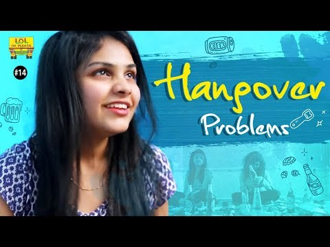 Hangover Problems - LOL OK Please | Comedy Web Series | Episode #14 | Telugu