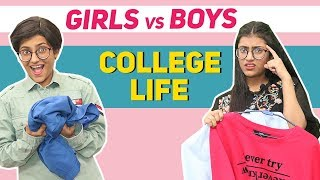 College Life: Girls Vs. Boys | SAMREEN ALI