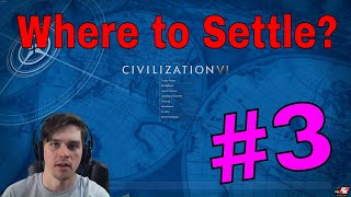 Video Where to Settle First City (Ep. 3): Civ 6 Strategy MP3, 3GP, MP4, WEBM, AVI, FLV Januari 2018