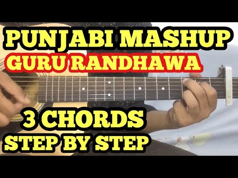 Guru Randhawa Song Mashup Guitar Chords Lesson | 3 CHORDS | Latest Punjabi Song Mashup For Beginners