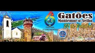 Festival 6 Continentes 2017 Gatões, Montemor-o-Velho